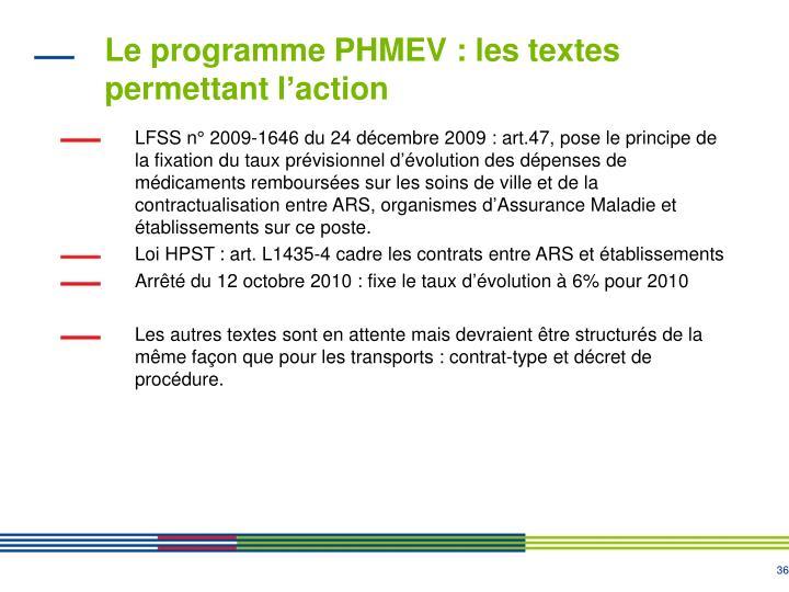 Le programme PHMEV : les textes permettant l'action