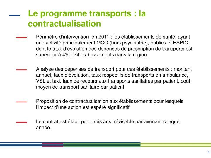 Le programme transports : la contractualisation