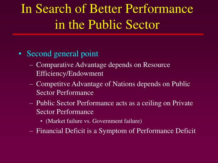 In Search of Better Performance in the Public Sector