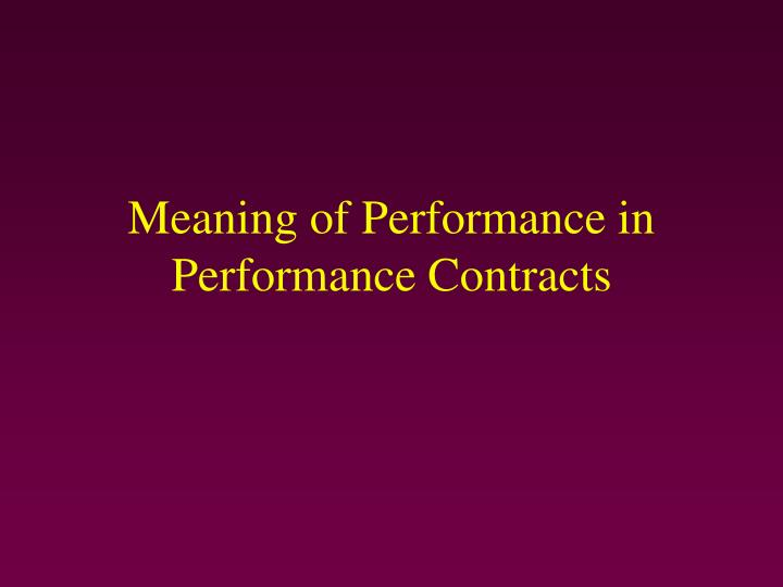 Meaning of Performance in