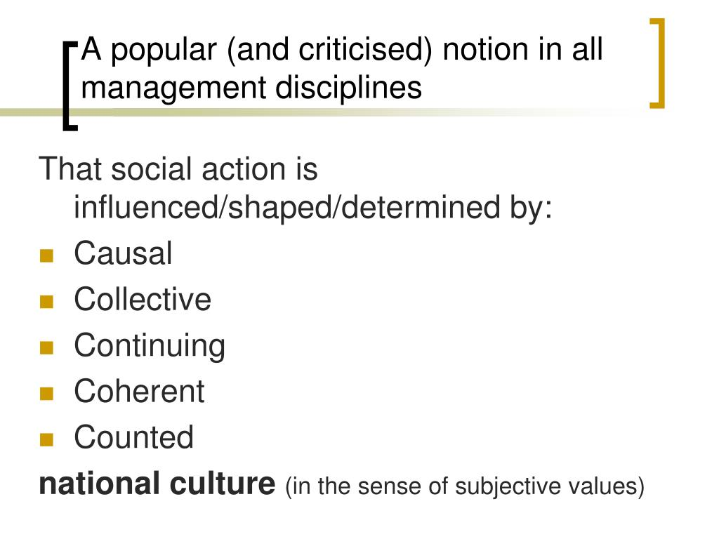 A popular (and criticised) notion in all management disciplines