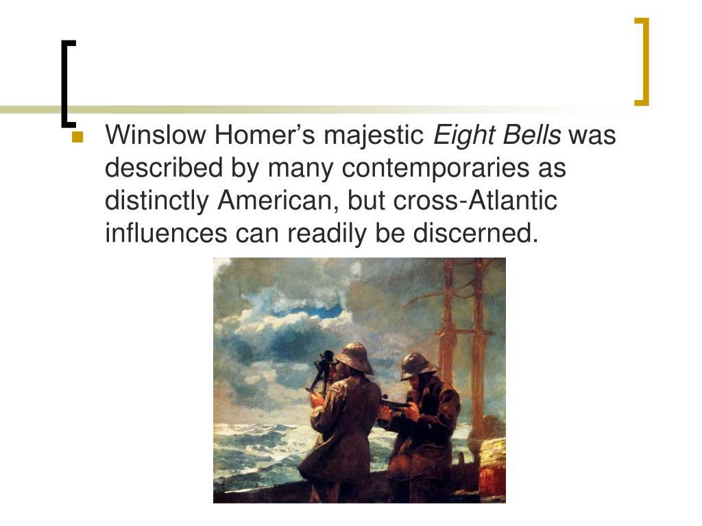 Winslow Homer's majestic