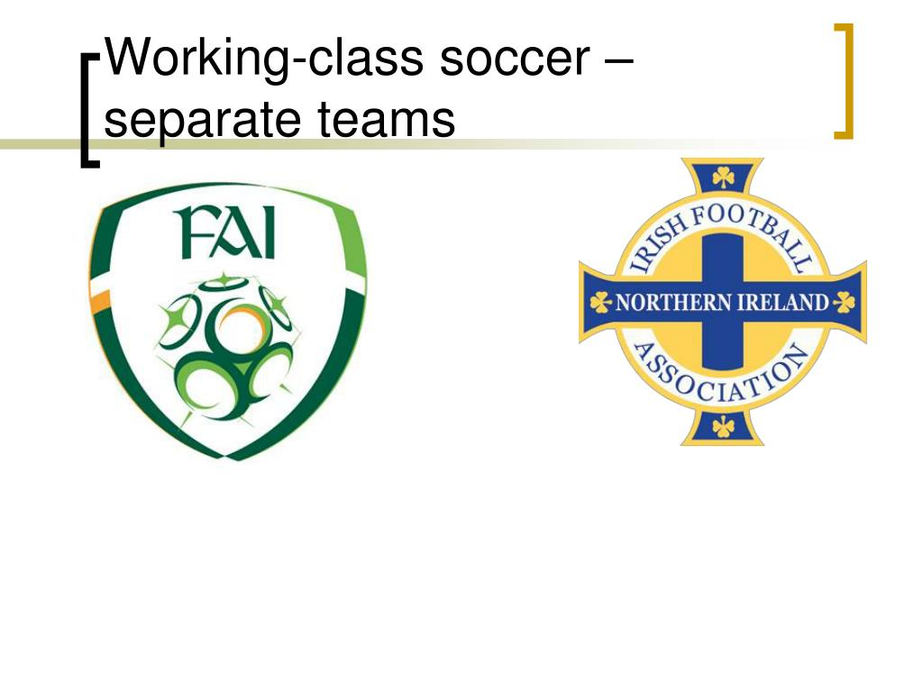 Working-class soccer – separate teams