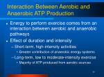 interaction between aerobic and anaerobic atp production
