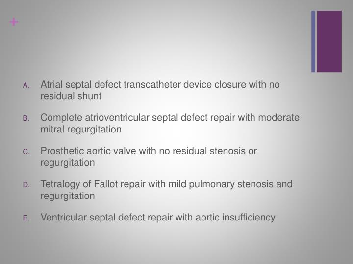 Atrial septal defect transcatheter device closure with no residual shunt
