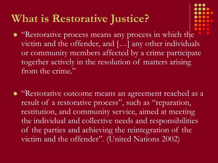 What is Restorative Justice?