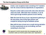 the user acceptance group and its role