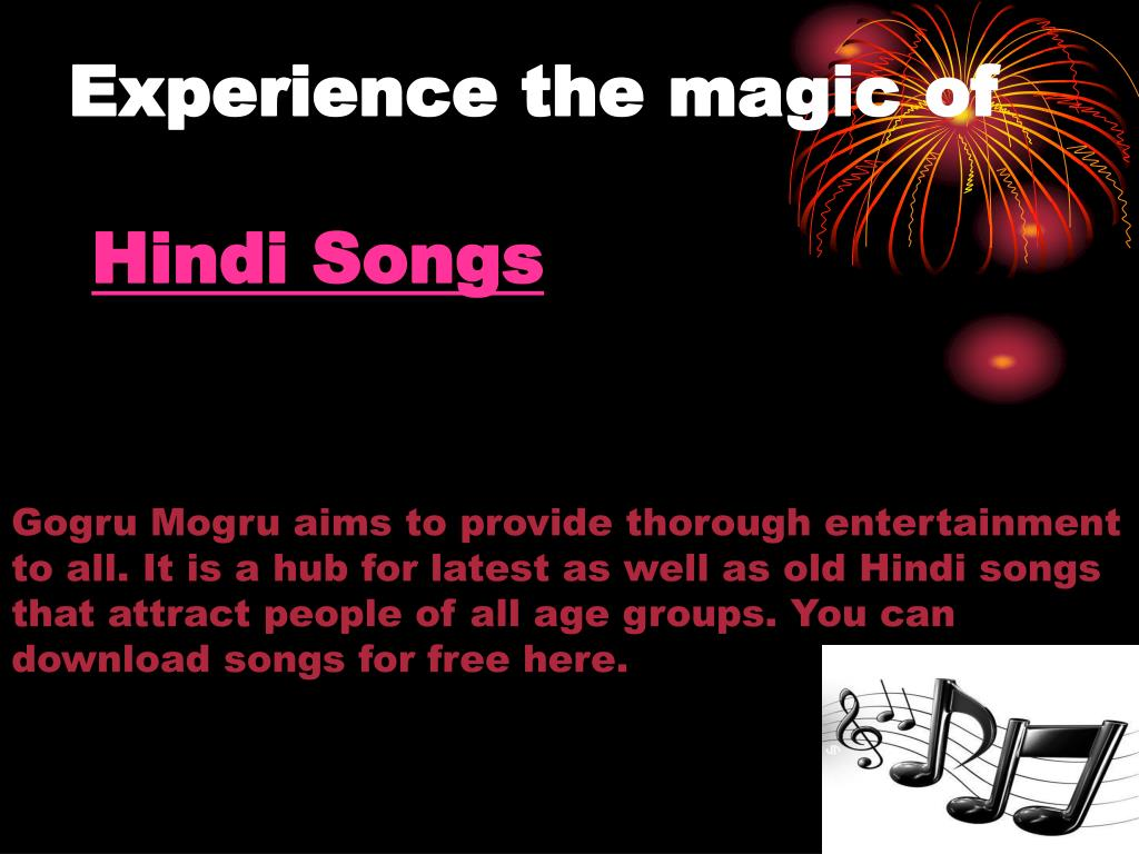 experience the magic of hindi songs l.