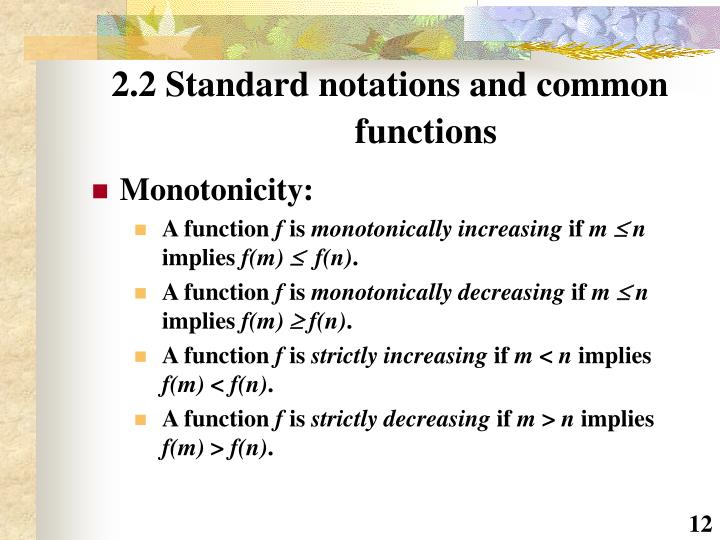 2.2 Standard notations and common 	functions