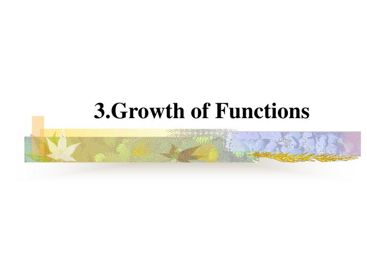 3 g rowth of functions