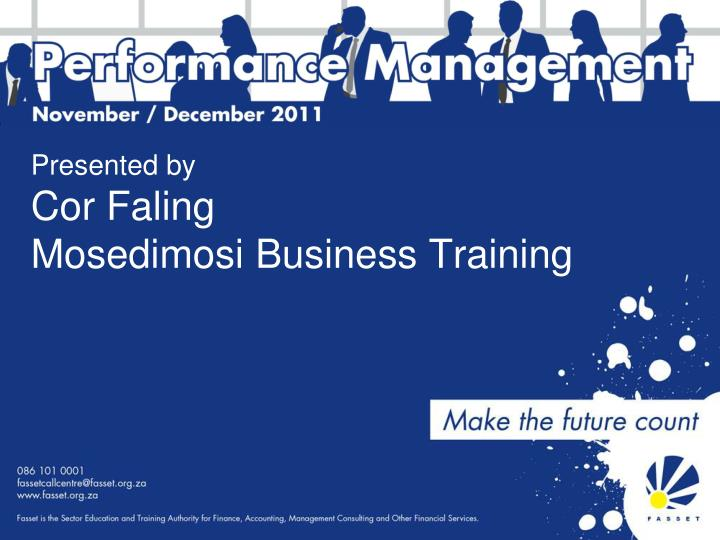 presented by cor faling mosedimosi business training n.
