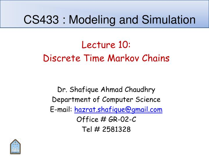 CS433 : Modeling and Simulation