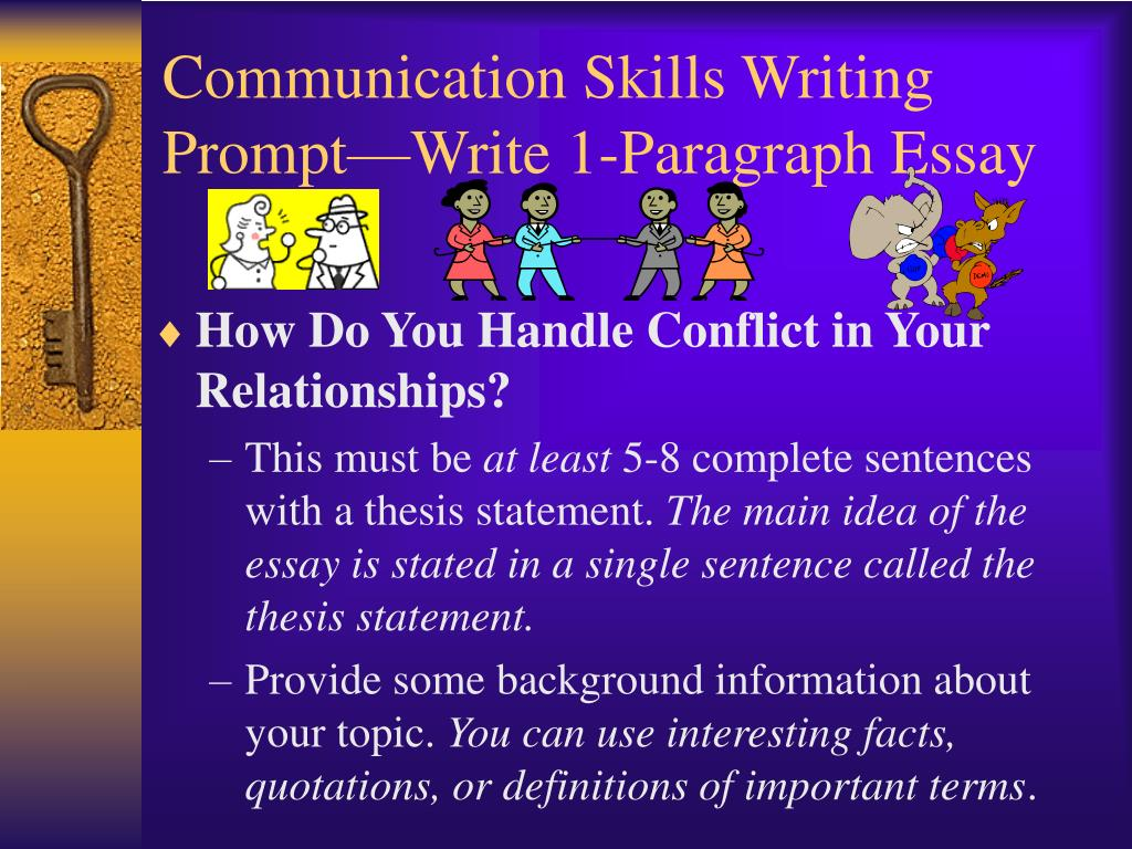 Ppt  Communication Skills Writing Promptwrite Paragraph Essay  Communication Skills Writing Prompt Write  Paragraph Essay N Good Persuasive Essay Topics For High School also Thesis Examples For Argumentative Essays  Environmental Science Essay