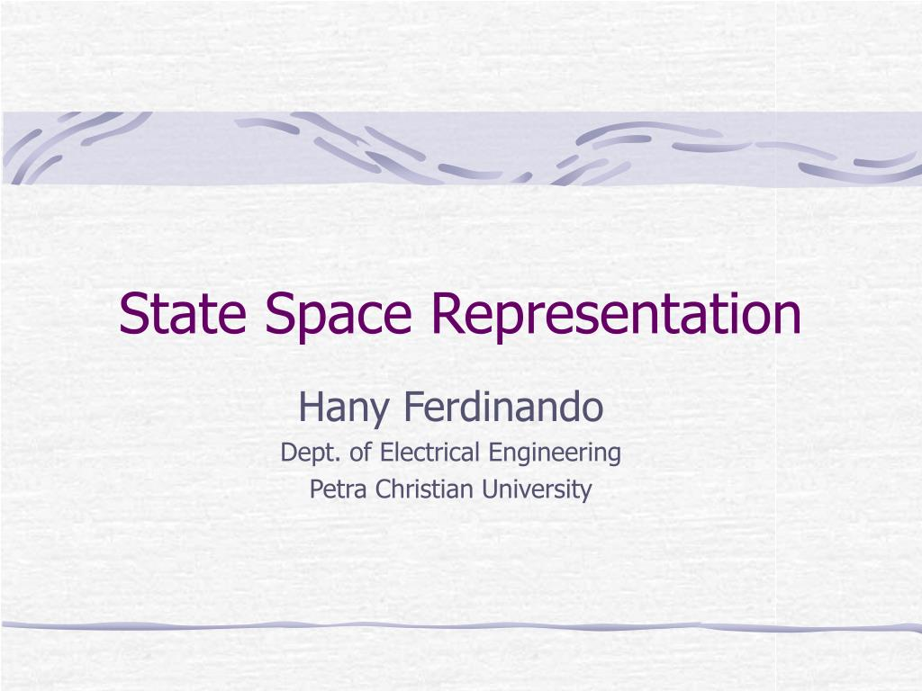 Ppt state space representation powerpoint presentation, free.