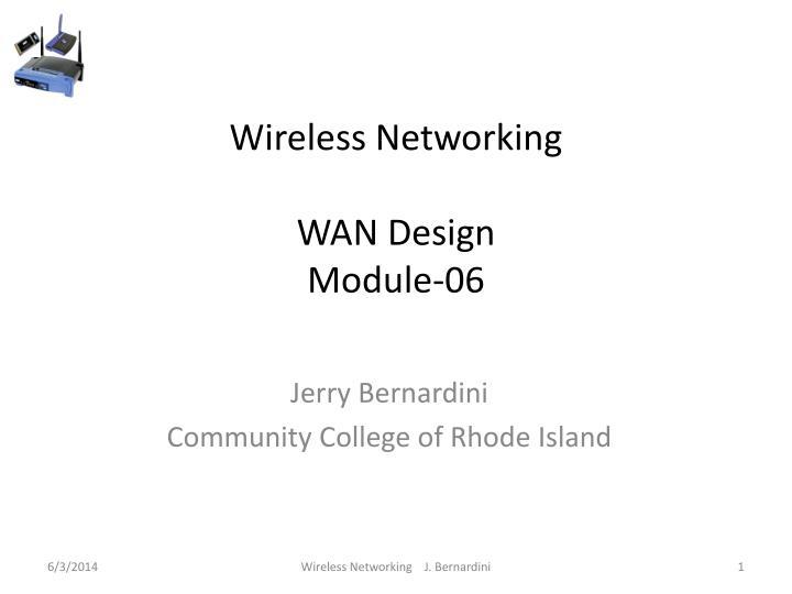 wireless networking wan design module 06 n.