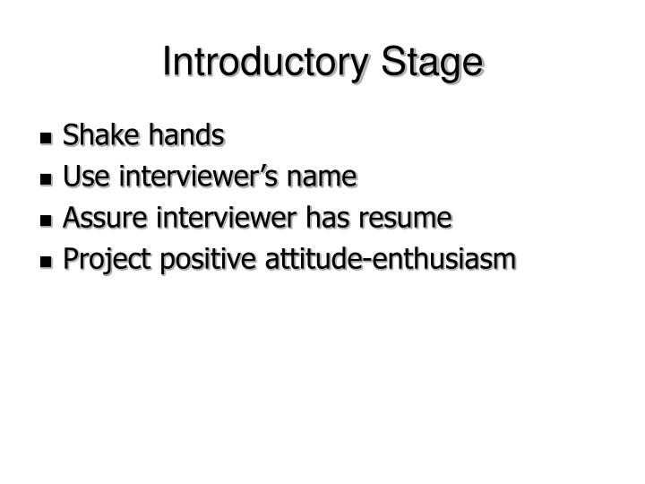 Introductory Stage