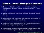 asma considera es iniciais