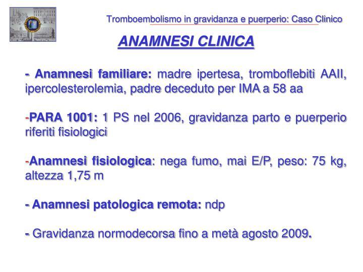 Tromboembolismo in gravidanza e puerperio caso clinico