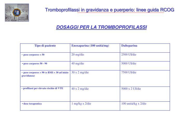 Tromboprofilassi in gravidanza e puerperio: linee guida RCOG