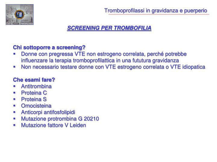 Tromboprofilassi in gravidanza e puerperio