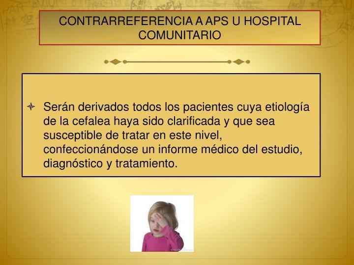CONTRARREFERENCIA A APS U HOSPITAL COMUNITARIO