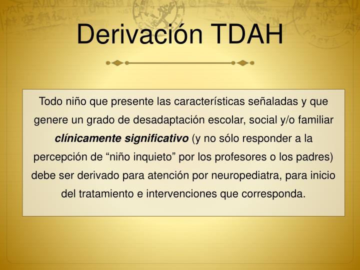 Derivación TDAH