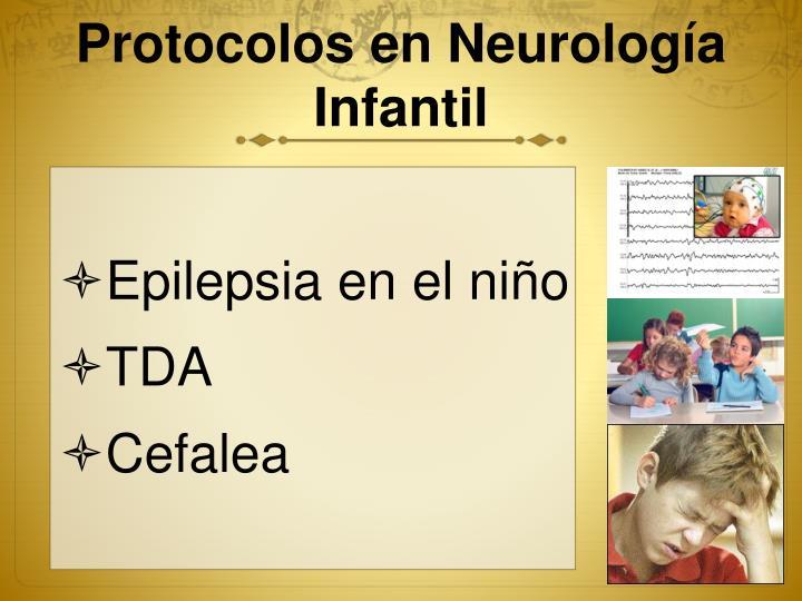 Protocolos en neurolog a infantil