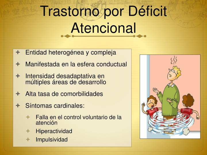 Trastorno por Déficit Atencional