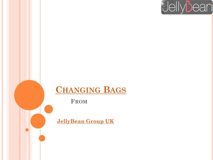 Changing bags from