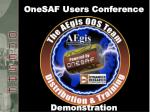 onesaf users conference