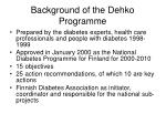 background of the dehko programme