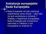 instytucje europejskie rada europejska3