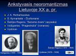 ankstyvasis neoromantizmas lietuvoje xx a pr