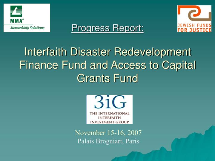 progress report interfaith disaster redevelopment finance fund and access to capital grants fund n.