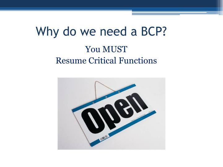 Why do we need a BCP?