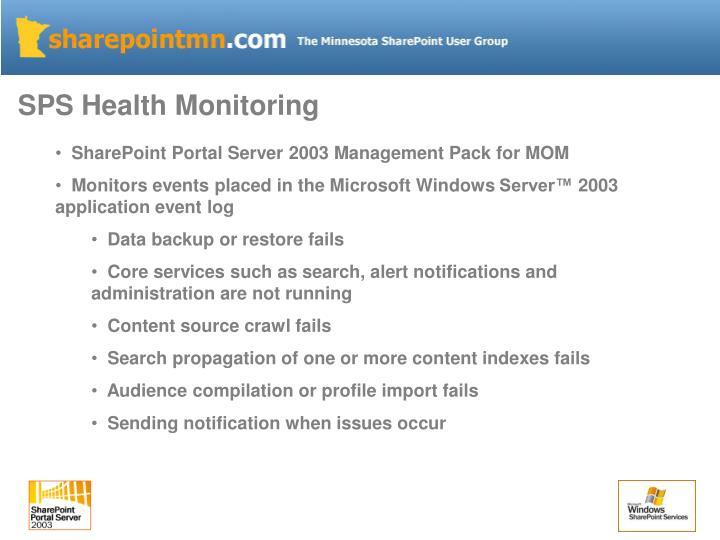 SPS Health Monitoring