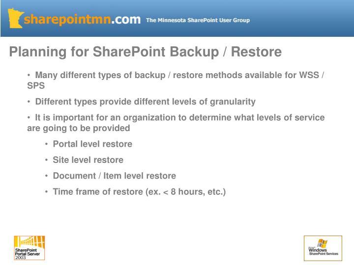 Planning for SharePoint Backup / Restore