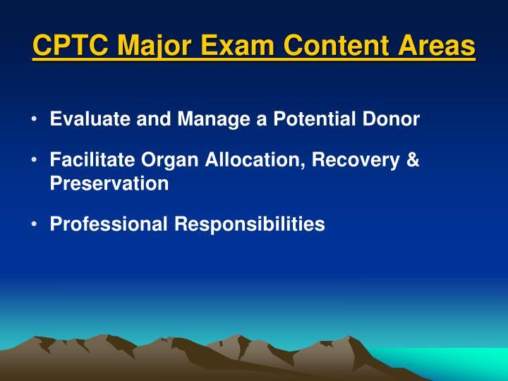 CPTC Major Exam Content Areas