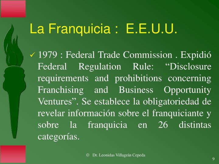 La Franquicia :  E.E.U.U.