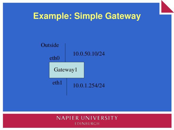 Example: Simple Gateway