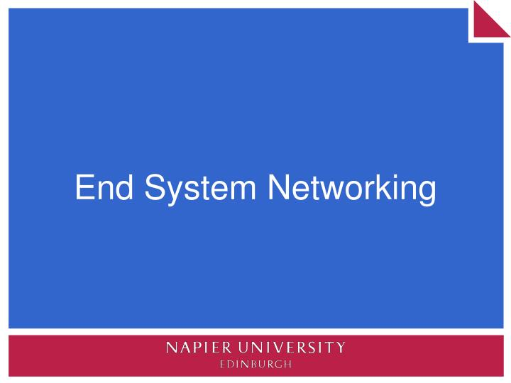 End System Networking