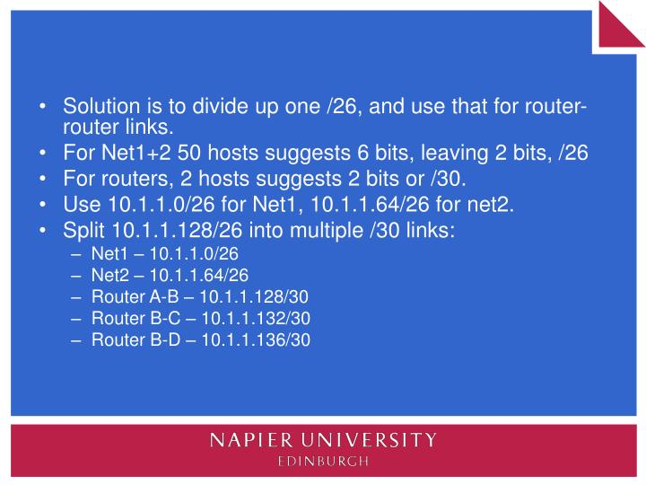 Solution is to divide up one /26, and use that for router-router links.