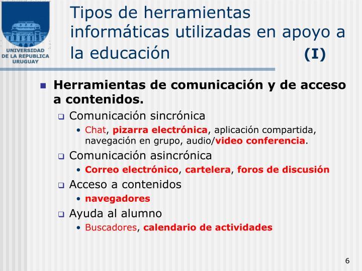 Tipos de herramientas informáticas utilizadas en apoyo a la educación