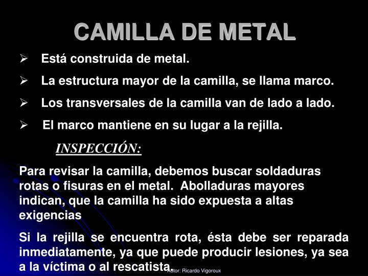 CAMILLA DE METAL