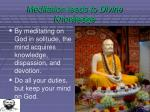 meditation leads to divine knowledge