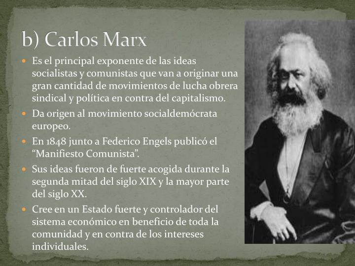 b) Carlos Marx