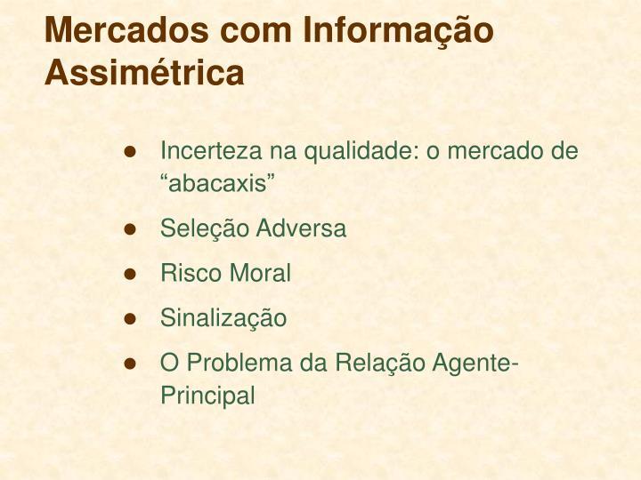 Mercados com Informação Assimétrica