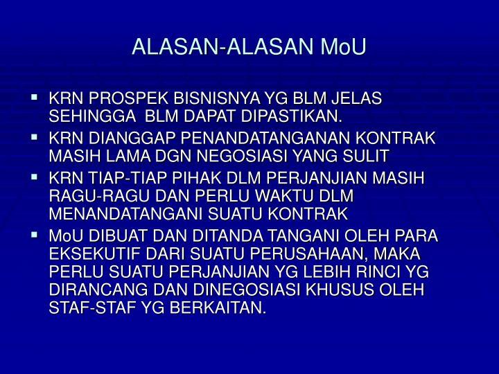 ALASAN-ALASAN MoU