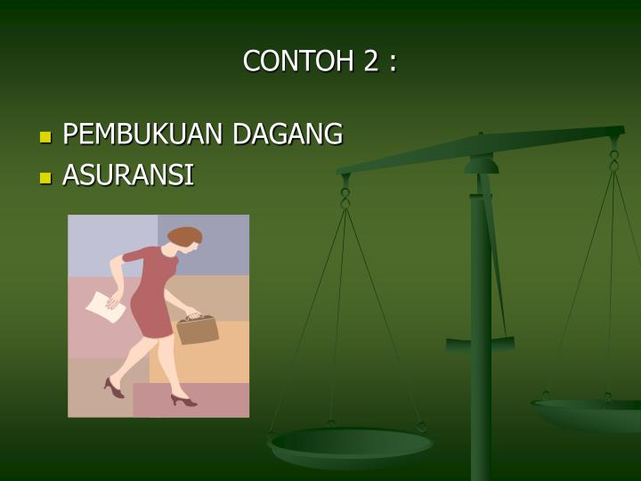 CONTOH 2 :