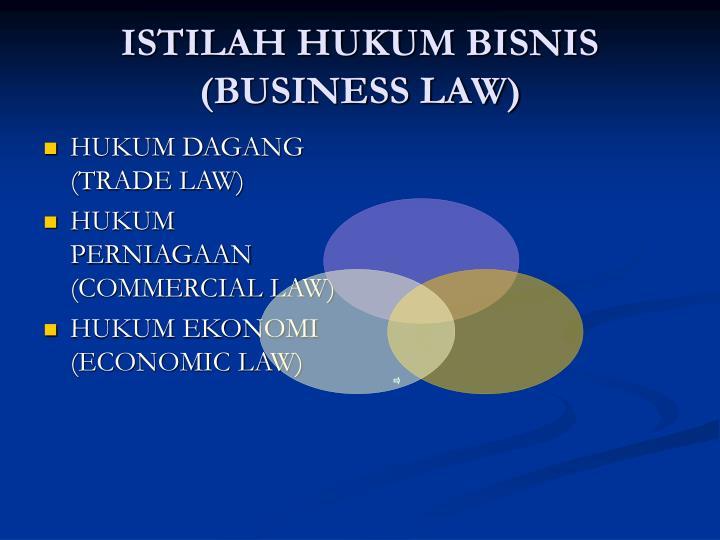Istilah hukum bisnis business law